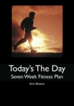 Today's the Day Seven Week Fitness Plan