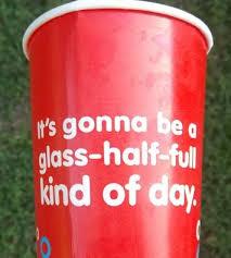 glass half full day